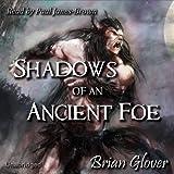 Shadows of an Ancient Foe