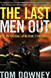 img - for The Last Men Out: Life on the Edge at Rescue 2 Firehouse book / textbook / text book