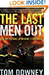 The Last Men Out: Life on the Edge at...