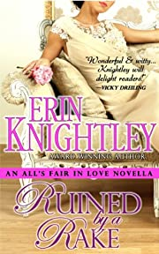 Ruined by a Rake - An All's Fair in Love Novella