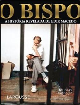 Bispo A Historia Revelada De Edir Macedo (Portuguese Brazilian