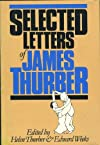Selected Letters of James Thurber (Oxford Letters and Memoirs)