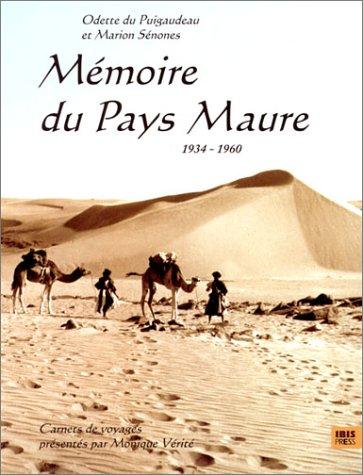 Mémoire du pays Maure, 1934-1960