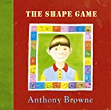 The Shape Game (0385601360) by Anthony Browne