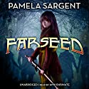 Farseed: The Seed Trilogy, Book 2 Audiobook by Pamela Sargent Narrated by Amy Rubinate
