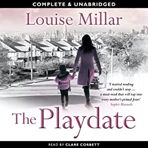 The Playdate | [Louise Millar]