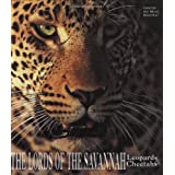 The Lords of the Savannah - Leopards & Cheetas (Art of Being...) ~ Christine Denis-Huot