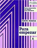 Para Empezar a Equipo Pragma (Spanish Edition)