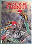 Atlas of Parrots of the World