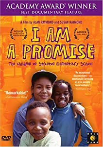 I Am a Promise: The Children of Stanton Elementary School