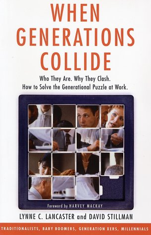 Image for When Generations Collide:  Who They Are.  Why They Clash.  How to Solve the Generational Puzzle at Work.