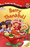 Strawberry Shortcake: Berry Thankful!