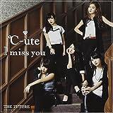 I miss you/THE FUTURE(初回生産限定盤A)(DVD付)