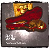 Perchance to Dream ~ Red Veda