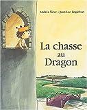 [La ]chasse au dragon