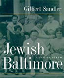 Jewish Baltimore: A Family Album