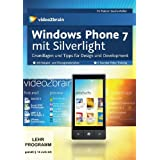 "Windows Phone 7 mit Silverlight, DVD-ROM. Grundlagen und Tipps f�r Design und Developmentvon ""video2brain"""