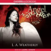 Angel Fire | L. A. Weatherly