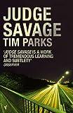 Judge Savage (0099445042) by Parks, Tim