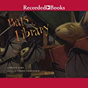 Bats at the Library | [Brian Lies]
