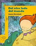 Del otro lado del mundo (Spanish Edition)