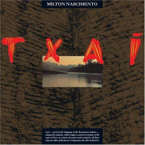Milton Nascimento - Txai - Zortam Music