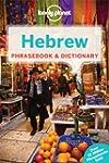 Hebrew Phrasebook 3ed - Anglais