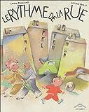 """Afficher """"Le Rythme de la rue"""""""