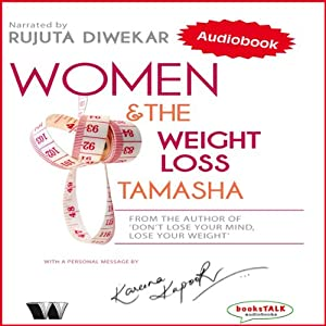 Women & the Weight Loss Tamasha Hörbuch