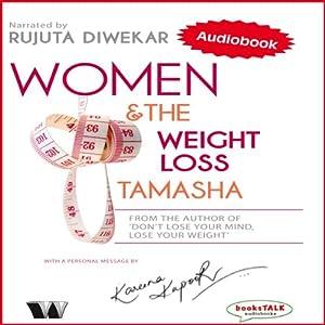 Women & the Weight Loss Tamasha Audiobook