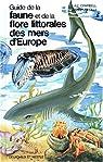 Guide de la faune et de la flore littorales des mers d'Europe par Campbell