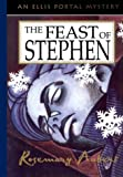 The Feast of Stephen: An Ellis Portal Mystery