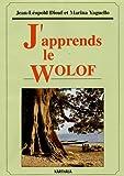 echange, troc Jean Léopold Diouf, Marina Yaguello - J'apprends le Wolof (Livre + 4 cassettes audio)