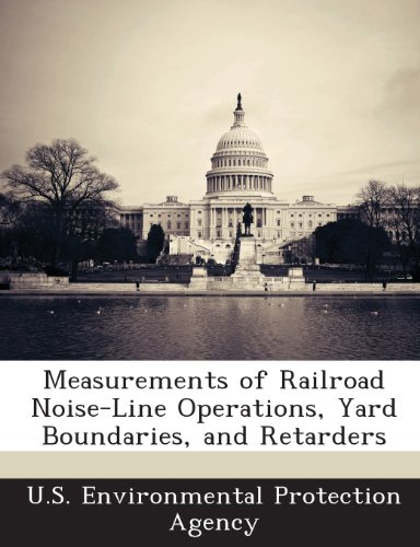 measurements-of-railroad-noise-line-operations-yard-boundaries-and-retarders