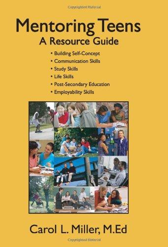 Mentoring Teens: A Resource Guide