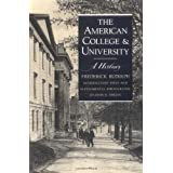 The American College and University: A History ~ Frederick Rudolph