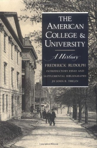 The American College and University: A History