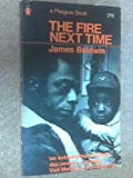 Image of The Fire Next Time: My Dungeon Shook; Down at the Cross (Twentieth Century Classics) by Baldwin. James ( 1990 ) Paperback