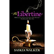 The Libertine | [Saskia Walker]