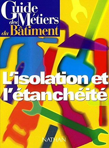 guide-des-metiers-du-batiment-lisolation-et-letancheite