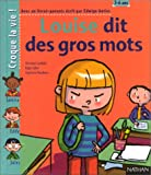 """Afficher """"Louise dit des gros mots"""""""