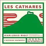 echange, troc Jean-Louis Biget - Les Cathares