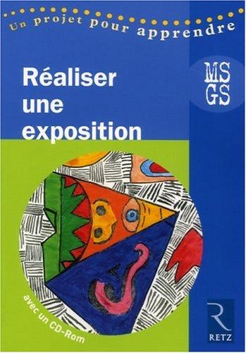 Moyenne & grande sections (MS - GS), réaliser une exposition , MS, GS