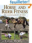 Horse and Rider Fitness: The Essentia...