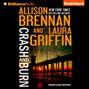 Crash and Burn: Moreno & Hart Mysteries, Book 1 | Allison Brennan, Laura Griffin