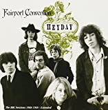 Heyday: BBC Radio Sessions 1968-69 by Fairport Convention