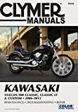 Clymer Manuals: Kawasaki Vulcan 900 Classic, Classic LT & Custom, 2006-2013 (Clymer Manuals: Motorcycle Repair) Clymer Staff