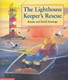 The Lighthouse Keeper's Rescue (0439993806) by Armitage, David