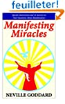 Manifesting Miracles: Specific Instru...
