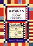 The Classic Rayburn Book of Slow Cook...